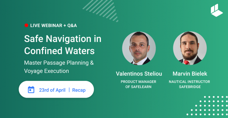 Webinar[RECAP]: Safe Navigation in Confined Waters – Master Passage Planning & Voyage Execution