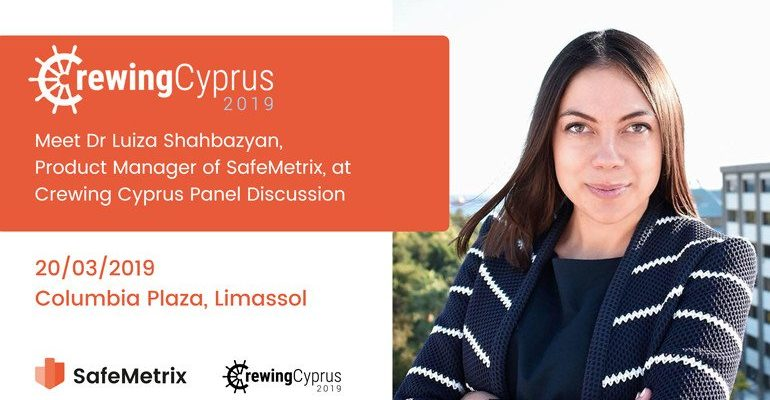 Dr Luiza Shahbazyan to Participate in Crewing Cyprus 2019 Panel Discussion
