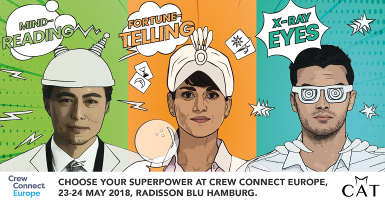 Unleash your superpowers now: Let's connect at CrewConnect Europe 2018